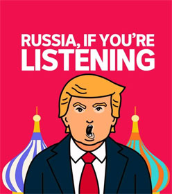 "Donald Trump ""Russia, if you're listening..."""