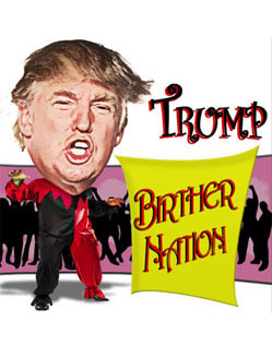 Donald Trump, Birther Nation illustration by Mario Piperni